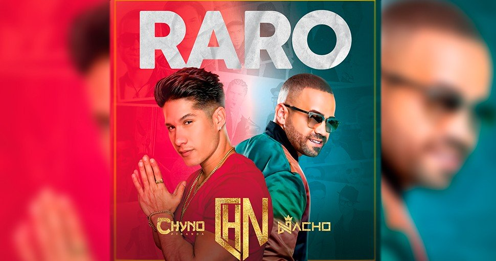 Nacho & Chyno